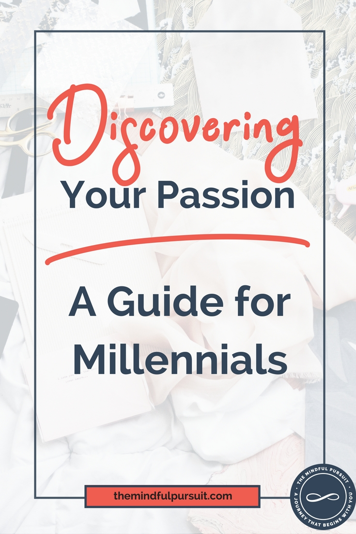 Discover Your Passion - A Guide For Millennials